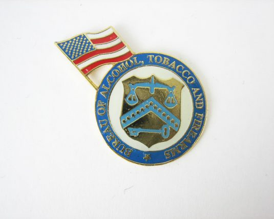 ATF - Alcohol Tobacco and Firearms Pin